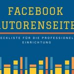 Die Facebook Autorenseite richtig einrichten