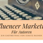 Influencer-Marketing für Autoren