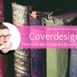 Interview: Casandra Krammer - Coverdesignerin
